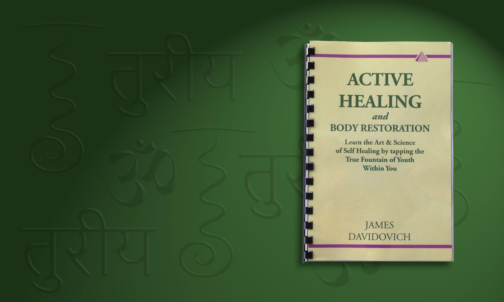 Active Healing